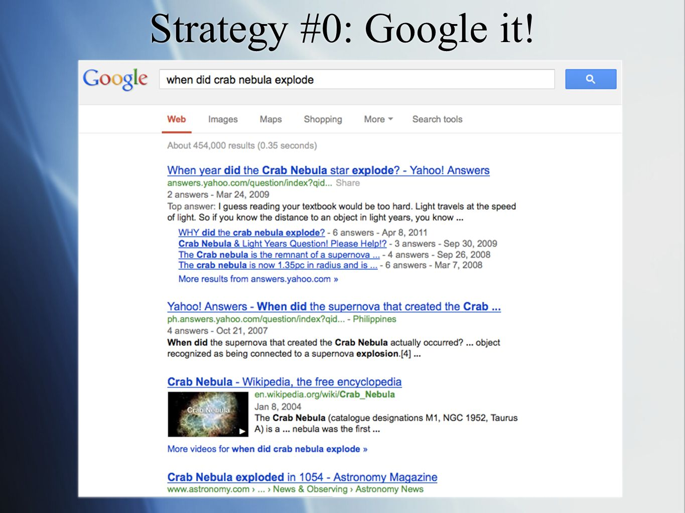 Strategy #0: Google it!