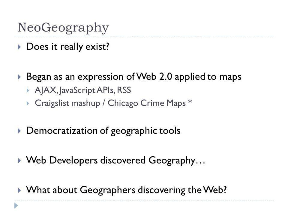 NeoGeography Does it really exist.