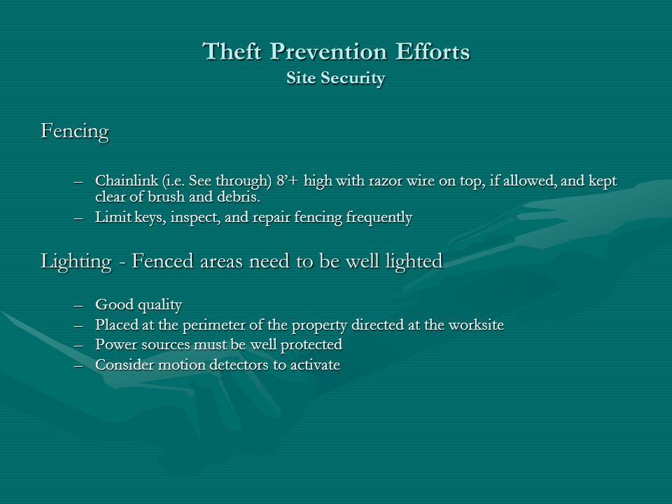 Theft Prevention Efforts Site Security Fencing –Chainlink (i.e.