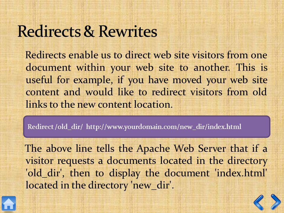 Redirects enable us to direct web site visitors from one document within your web site to another.