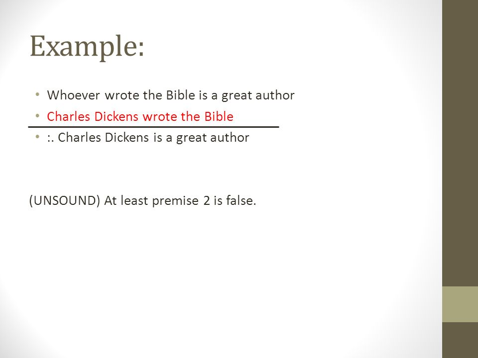Example: Whoever wrote the Bible is a great author Charles Dickens wrote the Bible :.