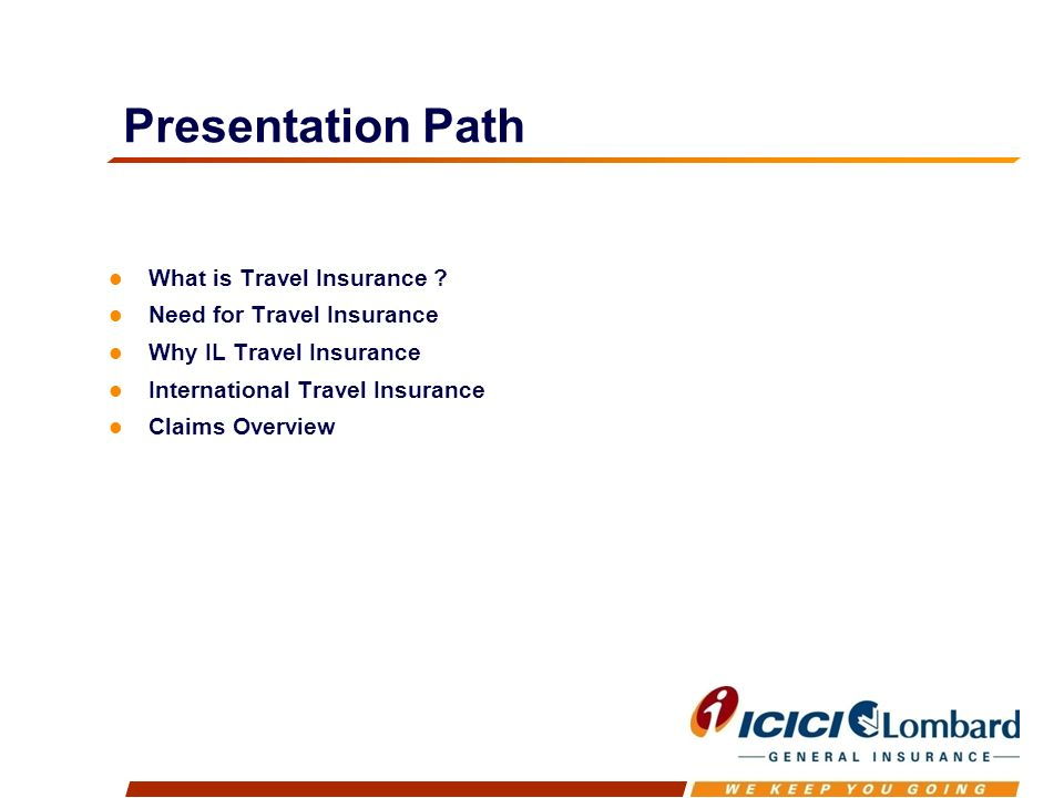 Presentation Path What is Travel Insurance .