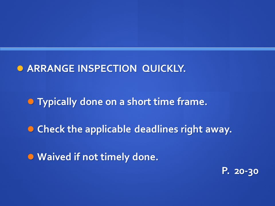 ARRANGE INSPECTION QUICKLY. ARRANGE INSPECTION QUICKLY.