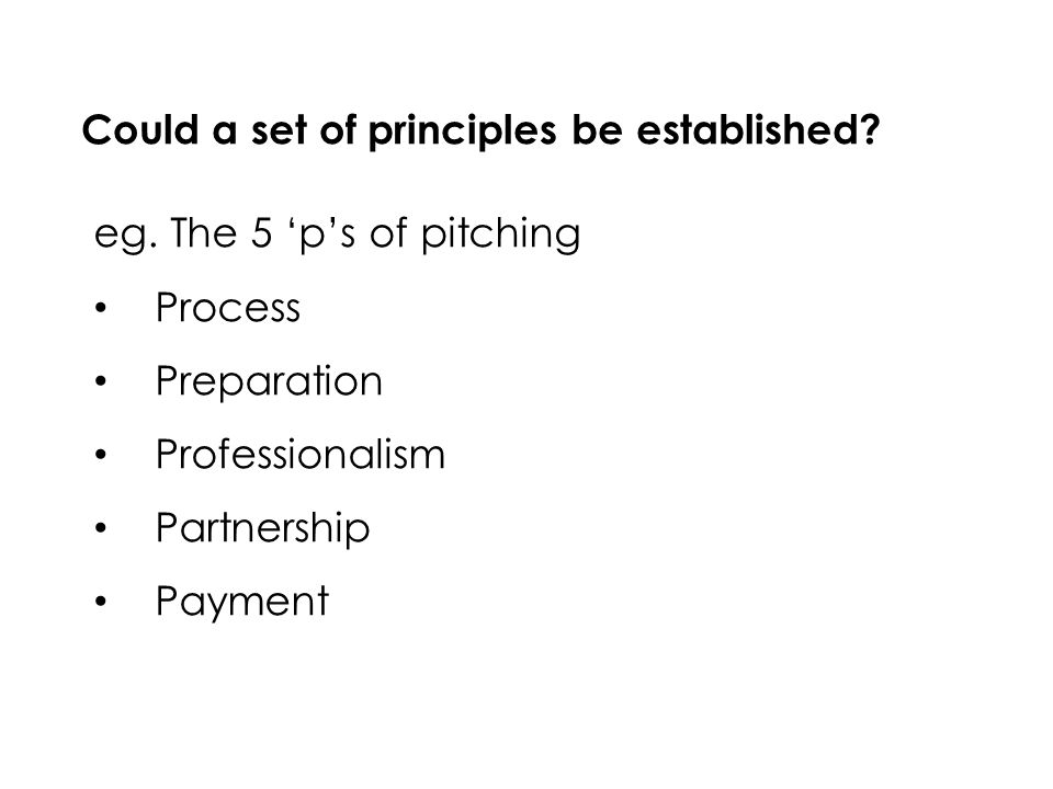 Could a set of principles be established. eg.