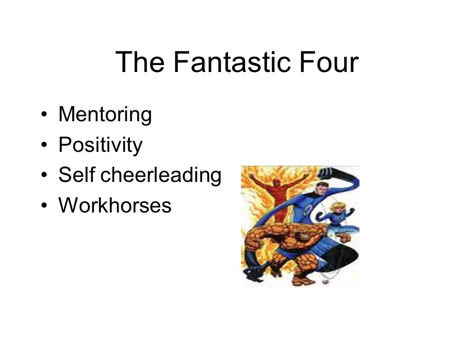 The Fantastic Four Mentoring Positivity Self cheerleading Workhorses