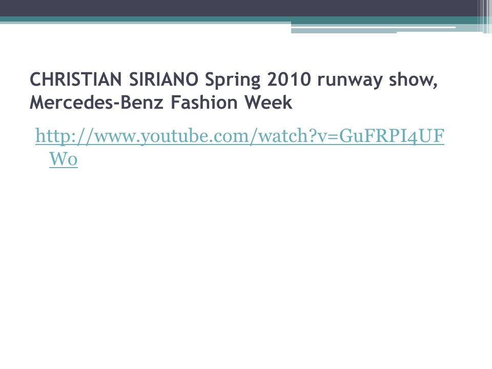 CHRISTIAN SIRIANO Spring 2010 runway show, Mercedes-Benz Fashion Week   v=GuFRPI4UF Wo