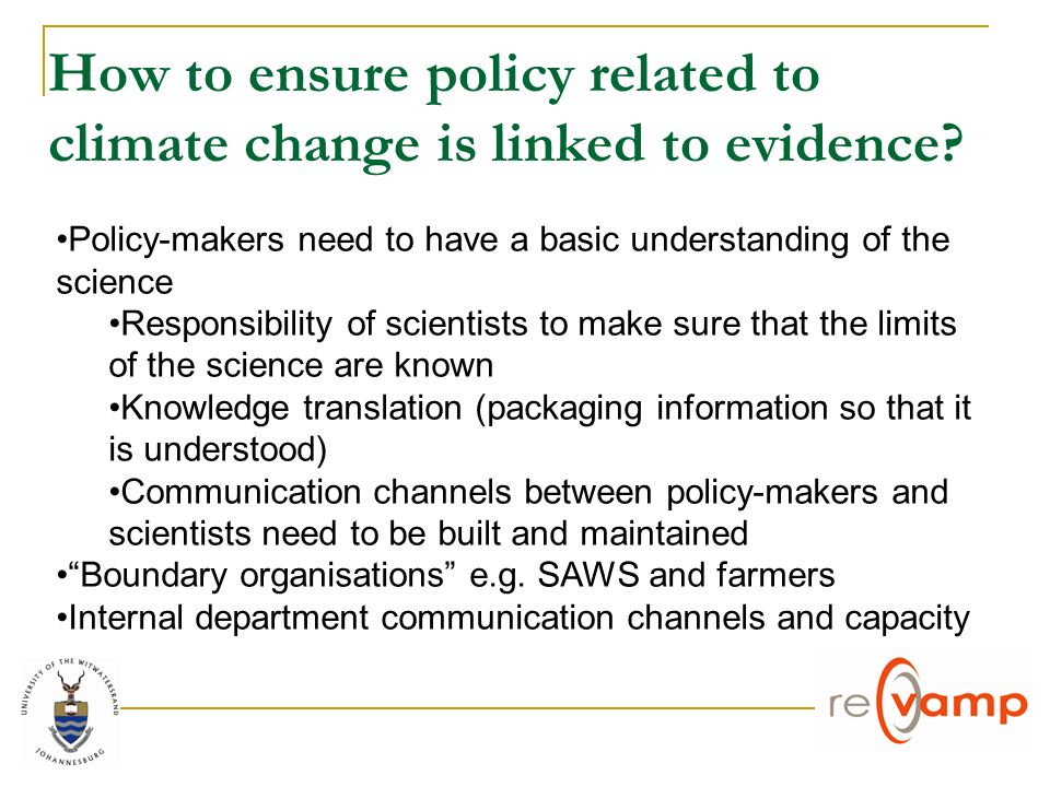How to ensure policy related to climate change is linked to evidence.