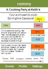 nommy EventsProfileSettings A Cooking Party at Keiths Youve chosen to cook: Progress : RSVP Choose Dish Utensils Cook Springtime Cassoulet Cook While beans are cooking, heat another large skillet over medium heat.