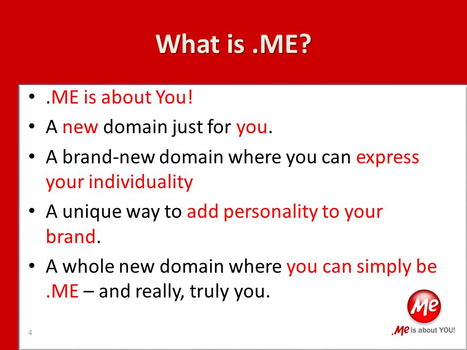 What is.ME .ME is about You. A new domain just for you.