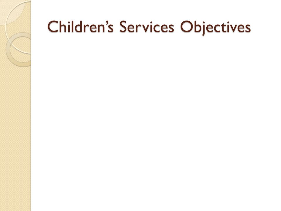 Childrens Services Objectives