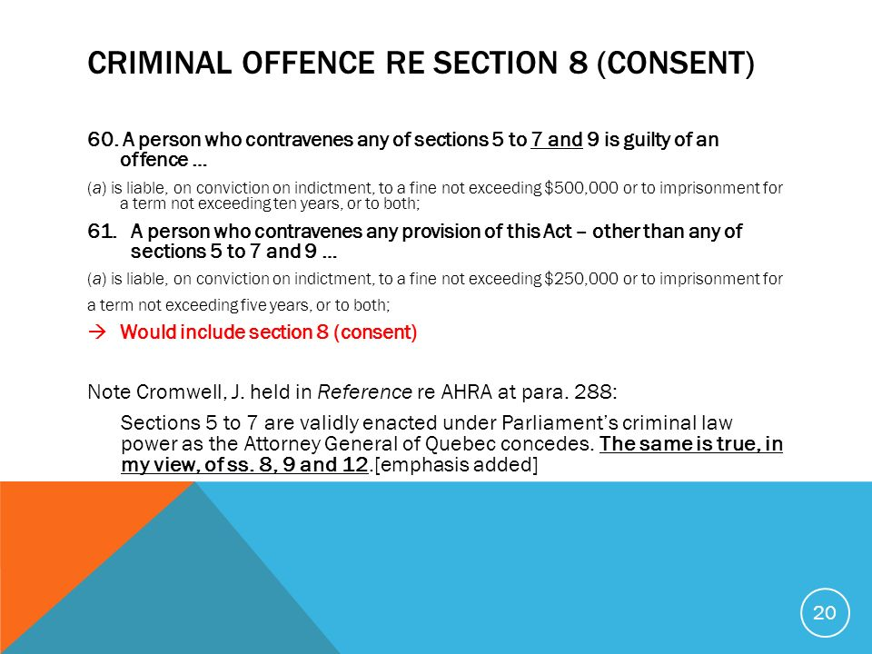 CRIMINAL OFFENCE RE SECTION 8 (CONSENT) 60.