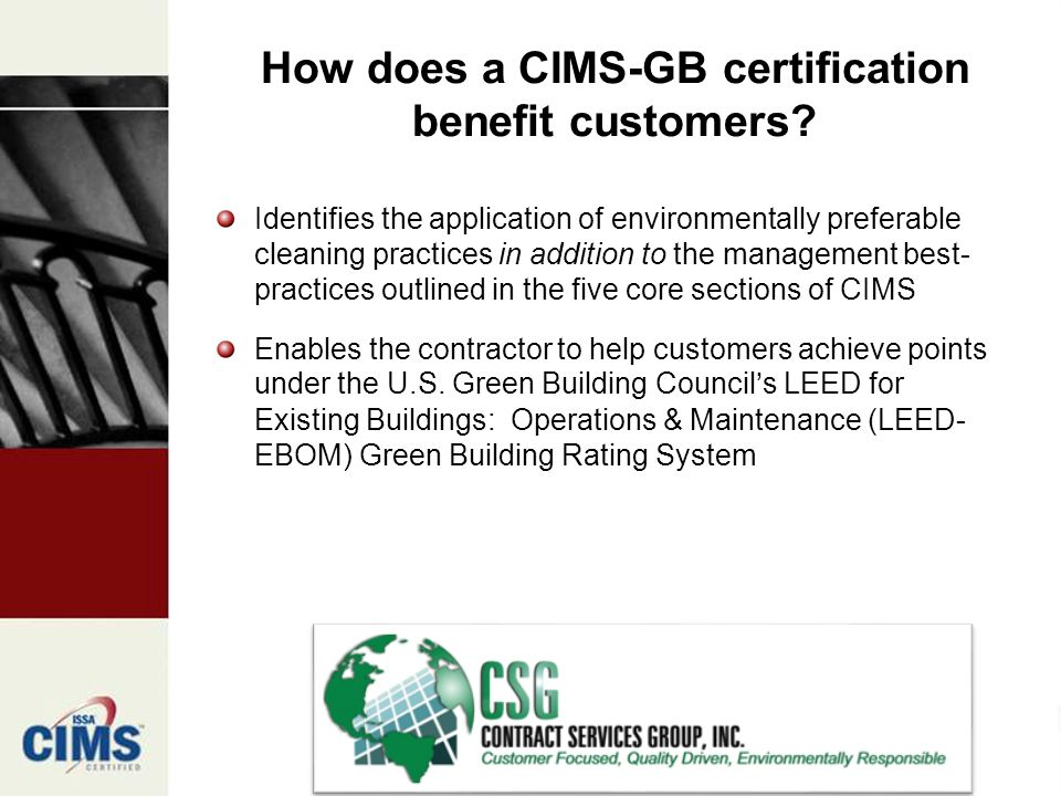How does a CIMS-GB certification benefit customers.