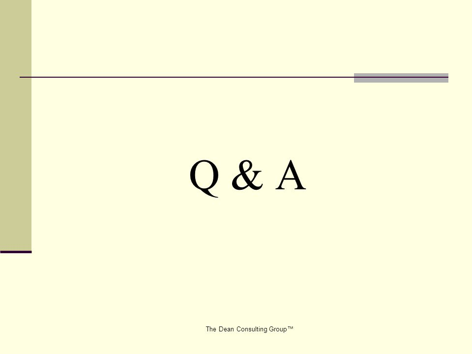 The Dean Consulting Group Q & A