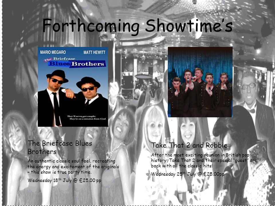 Forthcoming Showtimes The Briefcase Blues Brothers An authentic classic soul feel, recreating the energy and excitement of the originals – this show is true party time.
