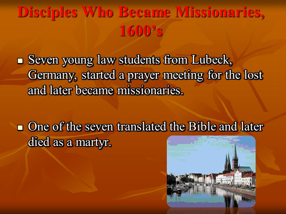 Disciples Who Became Missionaries, 1600s
