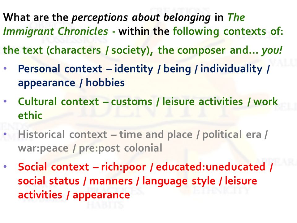 What are the perceptions about belonging in The Immigrant Chronicles - within the following contexts of: the text (characters / society), the composer and… you.