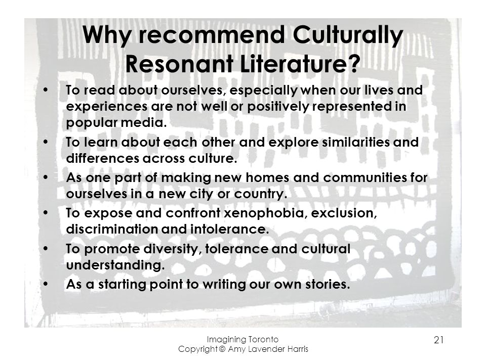 Why recommend Culturally Resonant Literature.