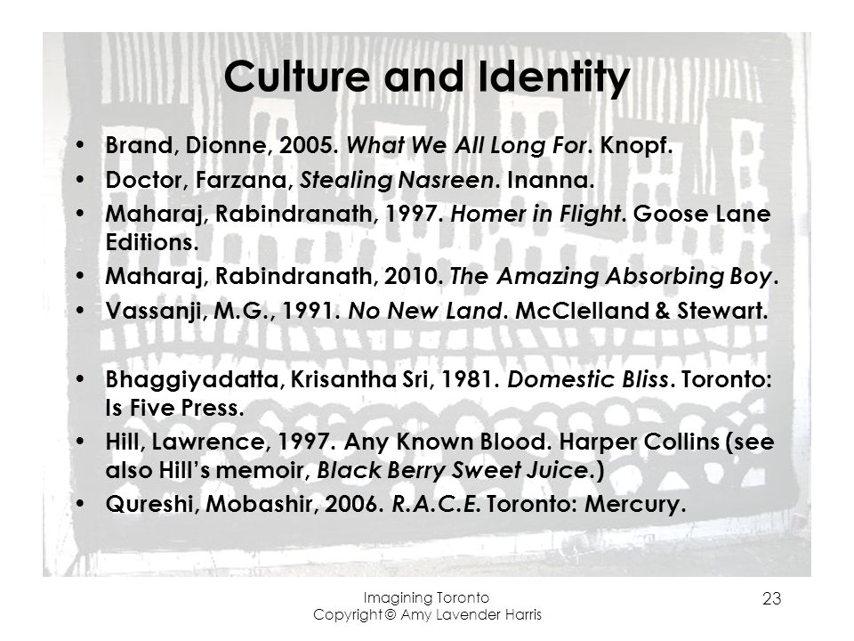 Culture and Identity Brand, Dionne, 2005. What We All Long For.