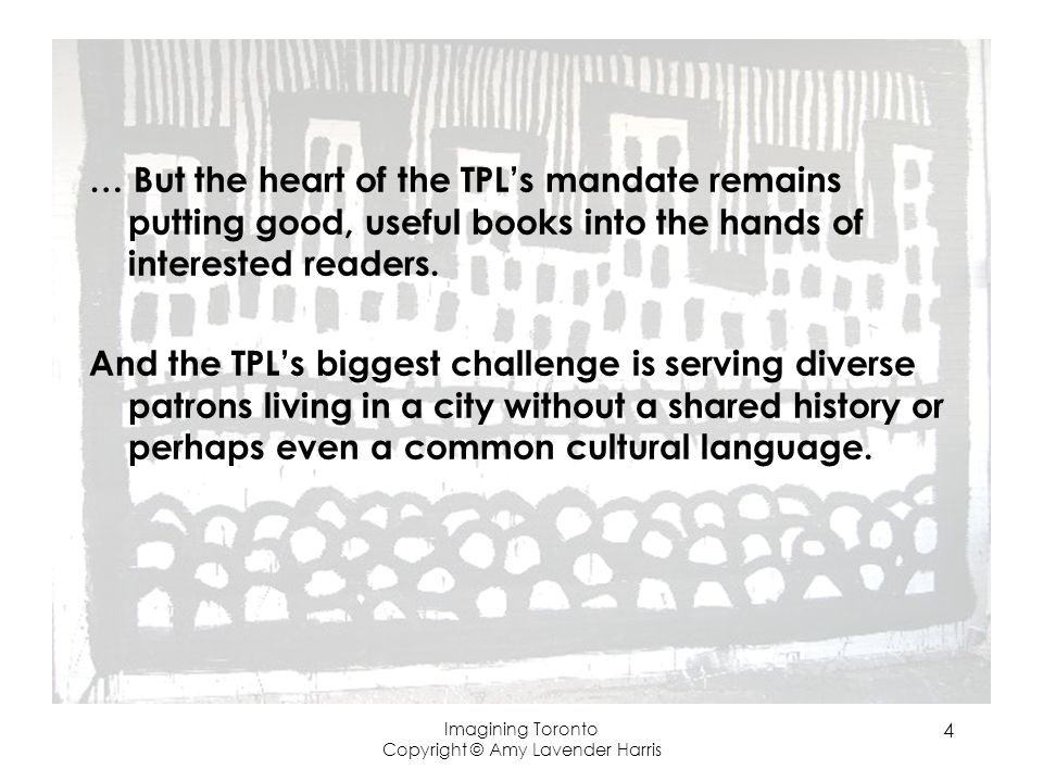… But the heart of the TPLs mandate remains putting good, useful books into the hands of interested readers.