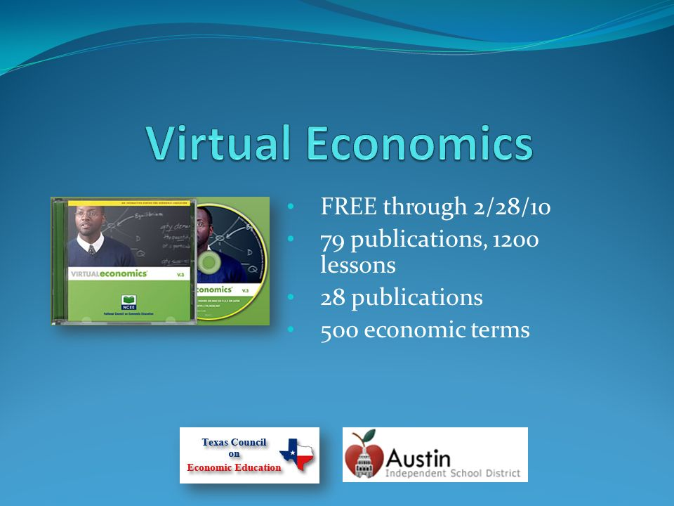 FREE through 2/28/10 79 publications, 1200 lessons 28 publications 500 economic terms