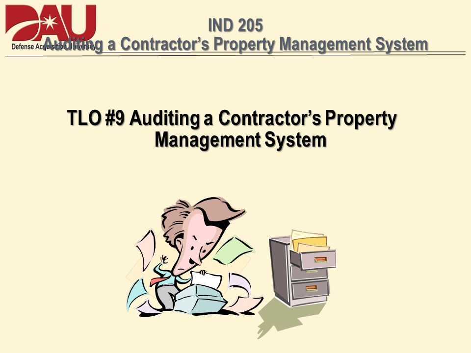 IND 205 Auditing a Contractors Property Management System TLO #9 Auditing a Contractors Property Management System