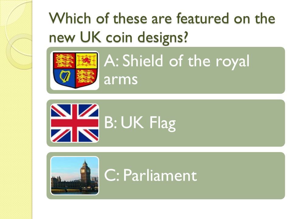 Which of these are featured on the new UK coin designs.