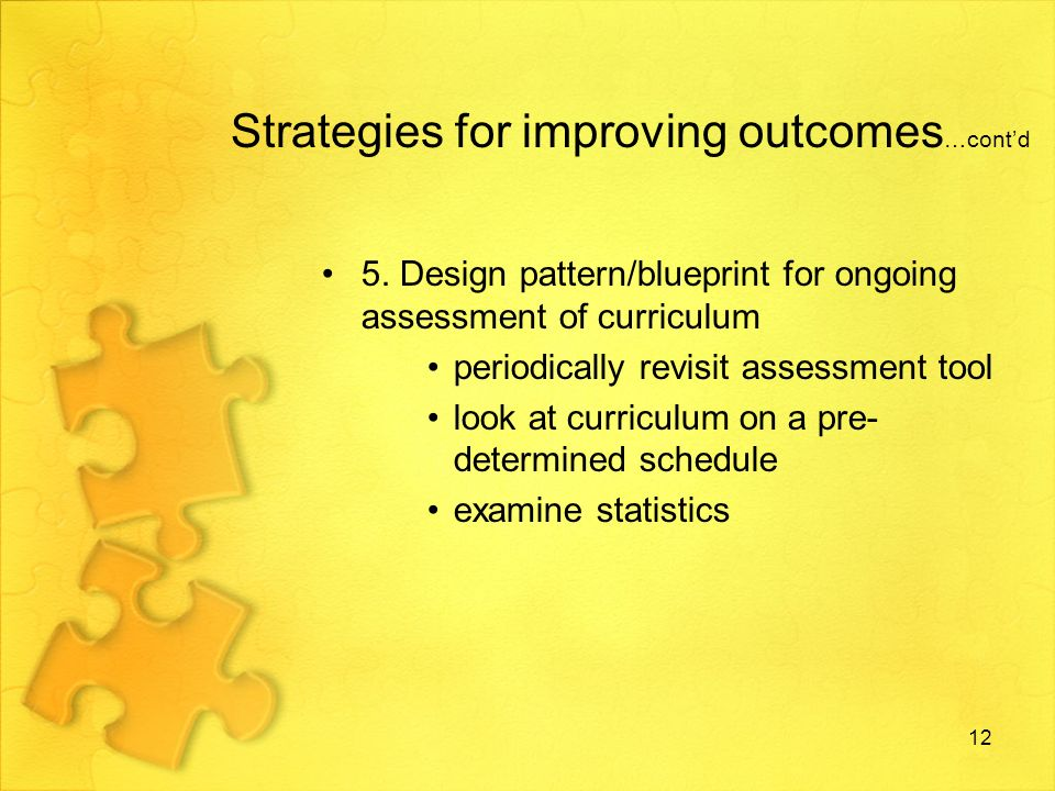 Strategies for improving outcomes …contd 5.