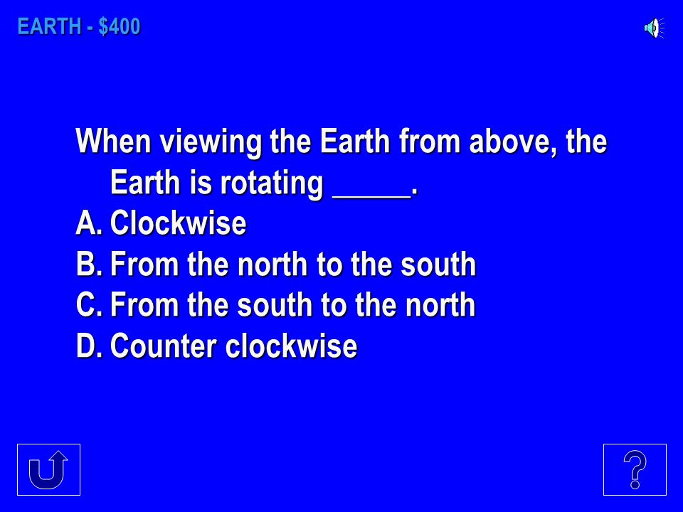 EARTH - $300 The imaginary line that encircles the Earth midway between the North and South poles is the__________.