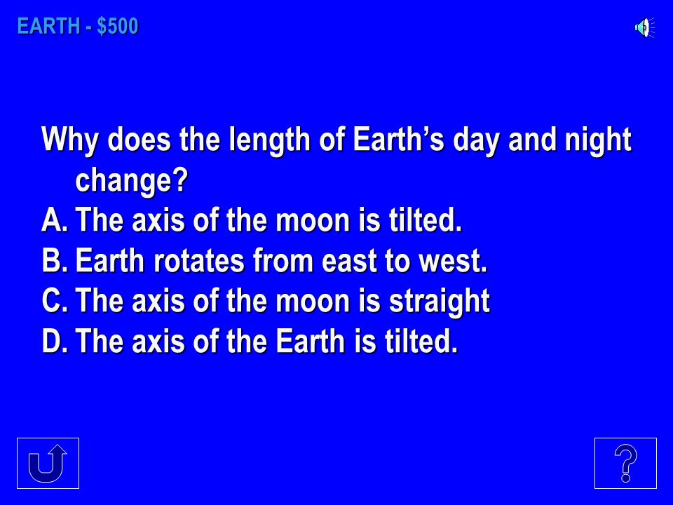 EARTH - $400 When viewing the Earth from above, the Earth is rotating _____.