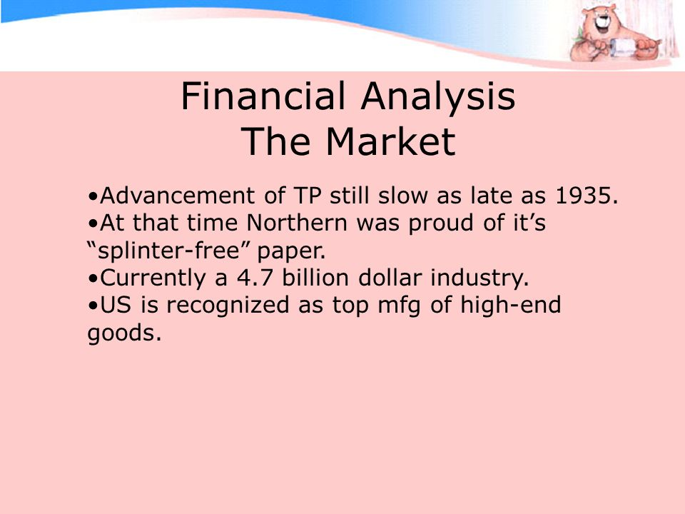Financial Analysis The Market Advancement of TP still slow as late as 1935.