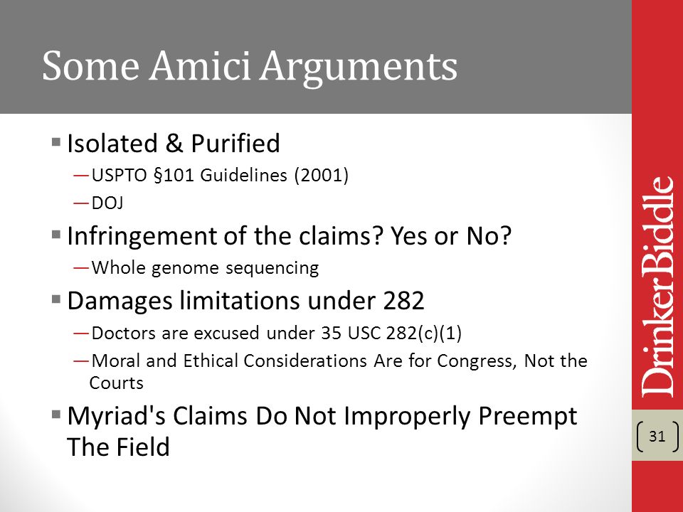 Some Amici Arguments Isolated & Purified USPTO §101 Guidelines (2001) DOJ Infringement of the claims.