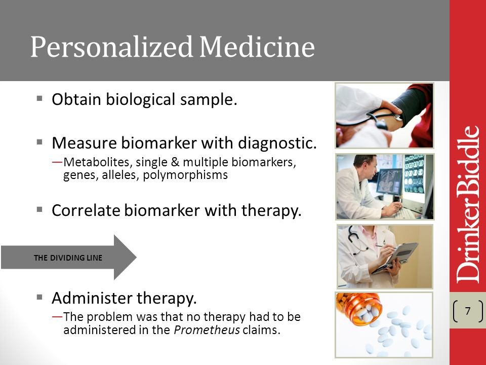 Personalized Medicine Obtain biological sample. Measure biomarker with diagnostic.