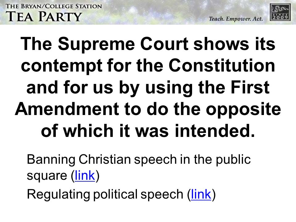 The Supreme Court shows its contempt for the Constitution and for us by using the First Amendment to do the opposite of which it was intended.