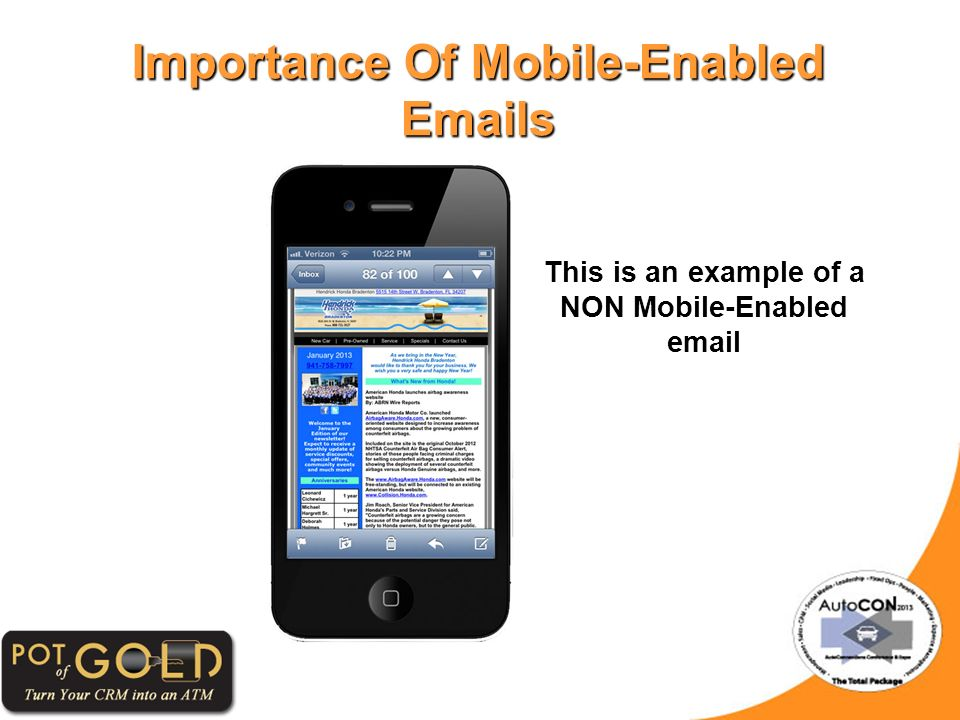 Importance Of Mobile-Enabled Emails This is an example of a NON Mobile-Enabled email