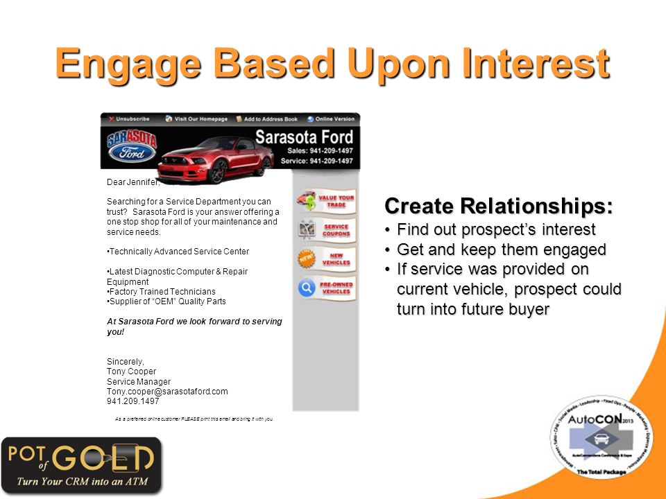 Engage Based Upon Interest Dear Jennifer, Searching for a Service Department you can trust.