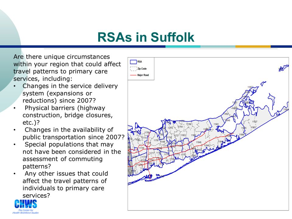 35 RSAs in Nassau Are there unique circumstances within your region that could affect travel patterns to primary care services, including: Changes in the service delivery system (expansions or reductions) since 2007.