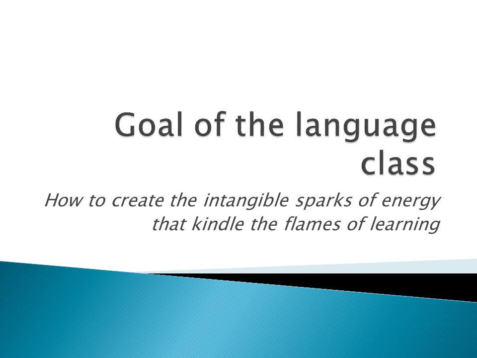 How to create the intangible sparks of energy that kindle the flames of learning