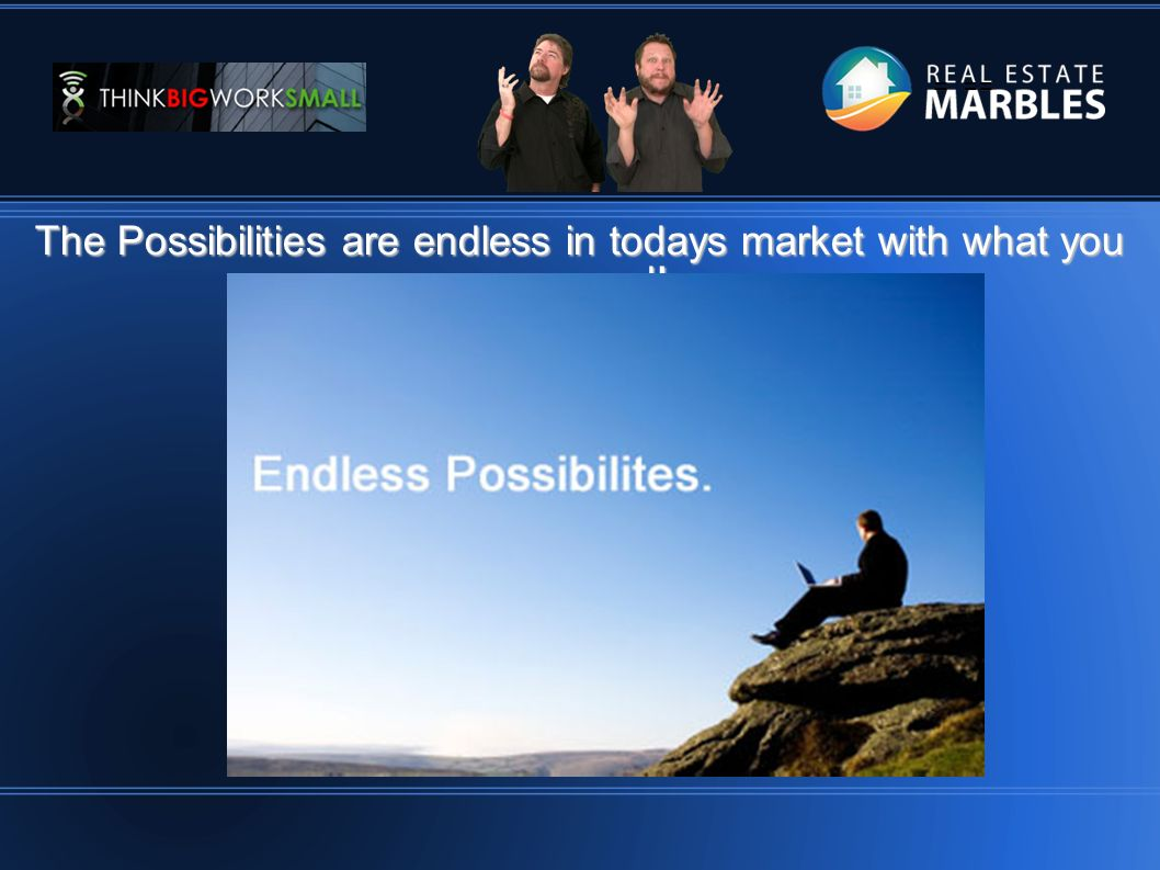= == The Possibilities are endless in todays market with what you can send!