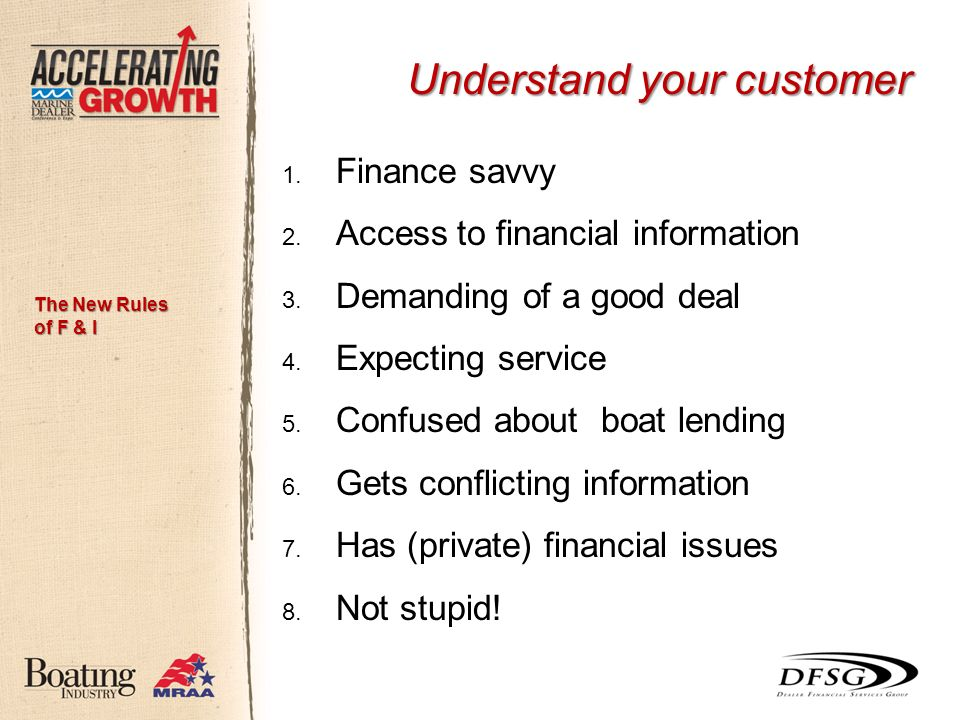 1. Finance savvy 2. Access to financial information 3.