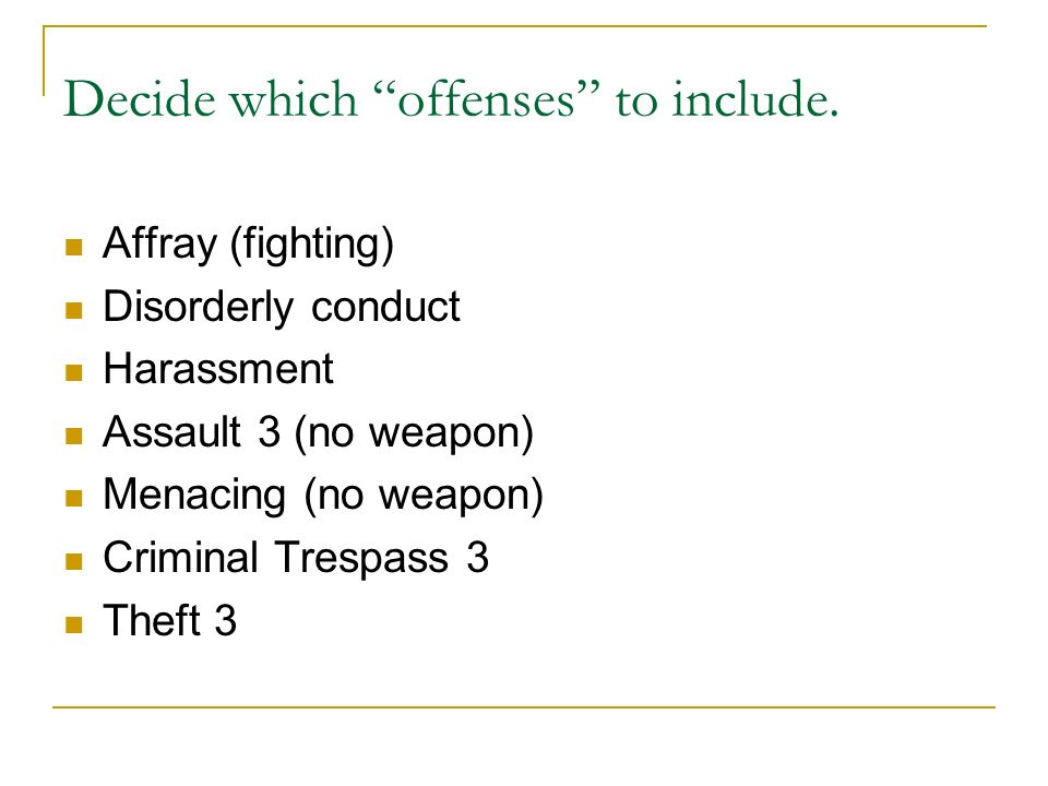 Decide which offenses to include.