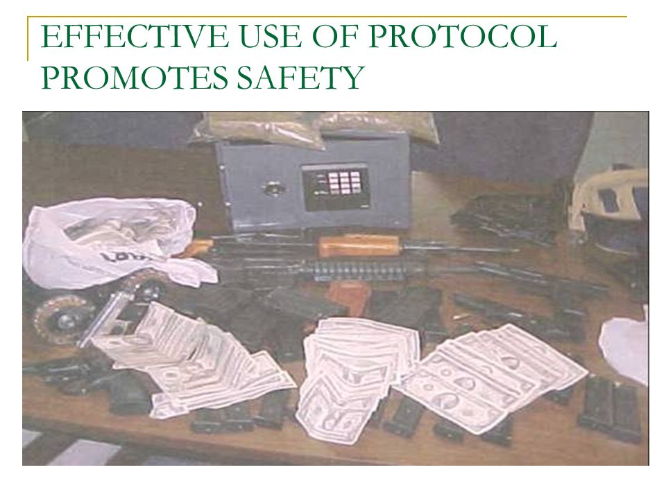 EFFECTIVE USE OF PROTOCOL PROMOTES SAFETY