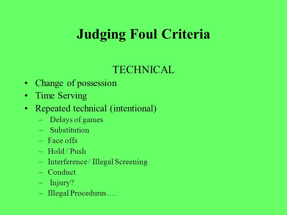 Judging Foul Criteria The Type of Foul & The Extent of Foul