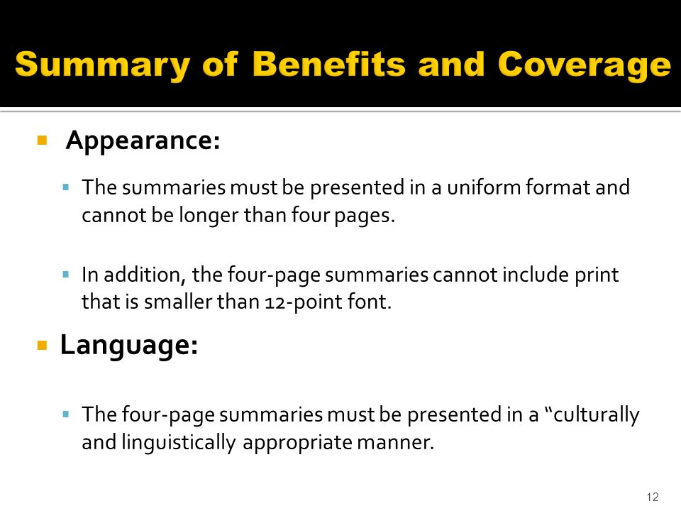 Appearance: The summaries must be presented in a uniform format and cannot be longer than four pages.