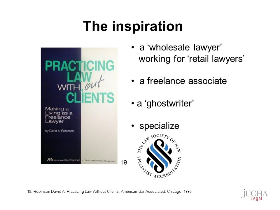 a wholesale lawyer working for retail lawyers a freelance associate a ghostwriter specialize The inspiration