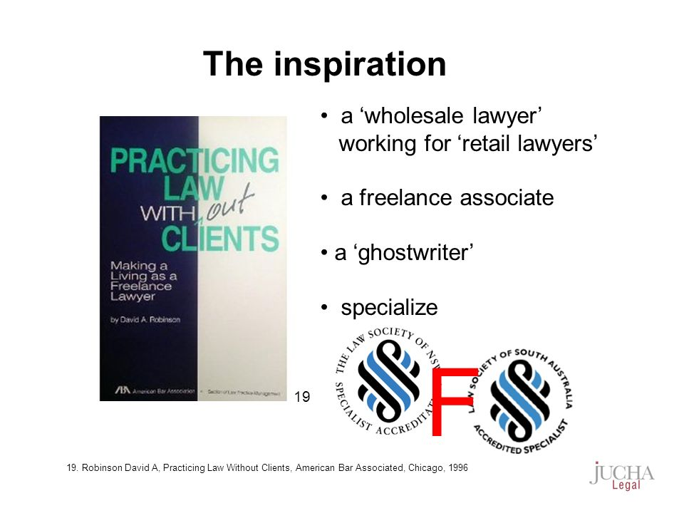 a wholesale lawyer working for retail lawyers a freelance associate a ghostwriter specialize The inspiration 19 F 19.