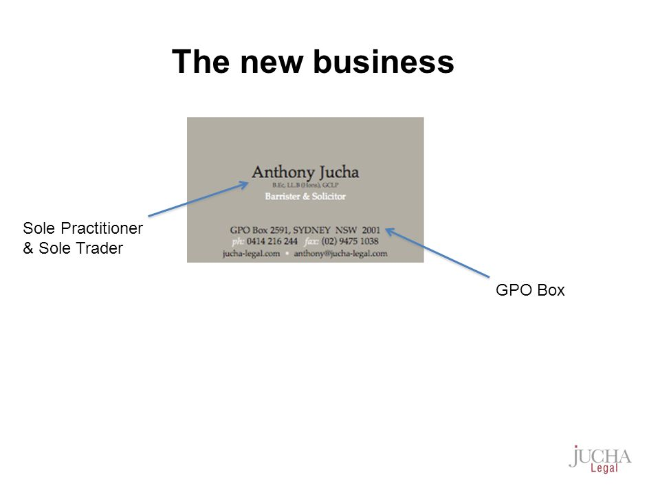 Sole Practitioner & Sole Trader GPO Box The new business