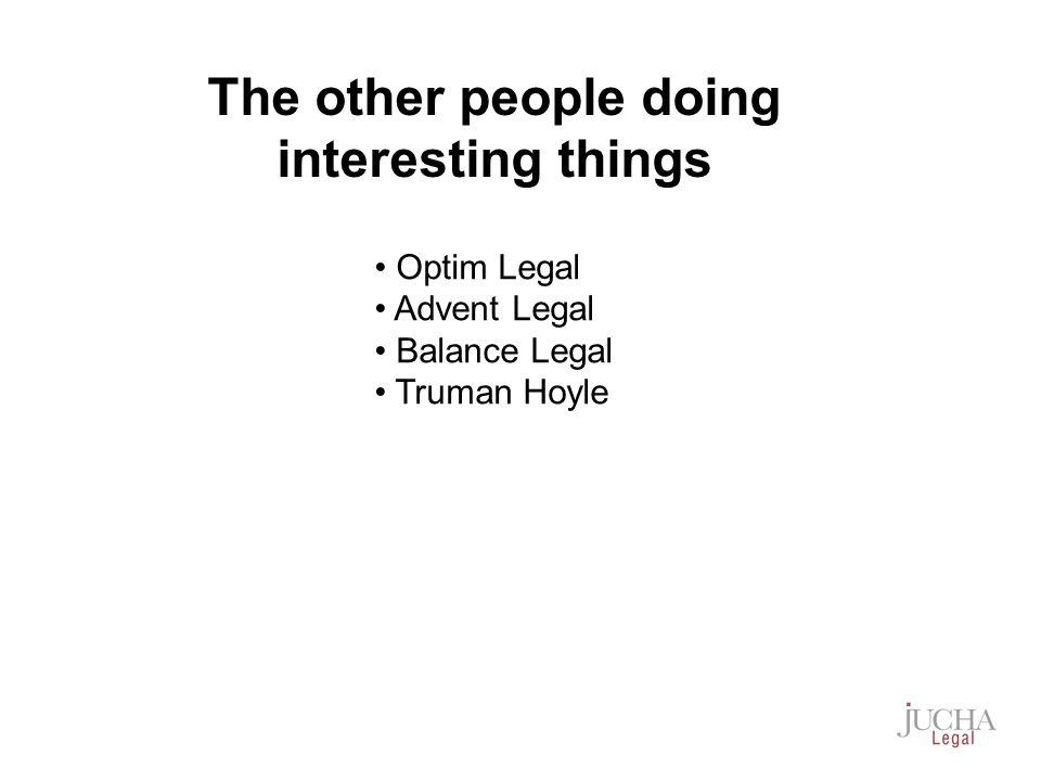 Optim Legal Advent Legal Balance Legal Truman Hoyle The other people doing interesting things