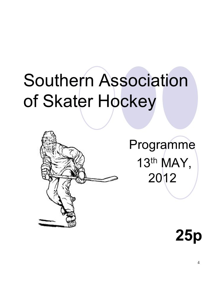 4 Southern Association of Skater Hockey Programme 13 th MAY, p