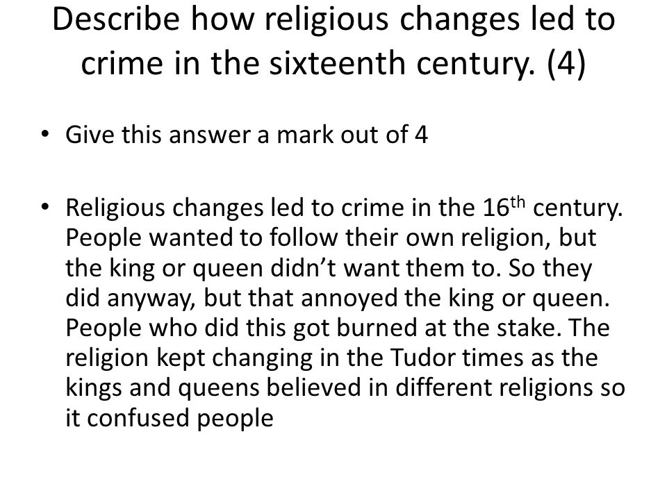 Describe how religious changes led to crime in the sixteenth century.