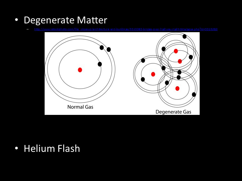Degenerate Matter –   id= id= Helium Flash